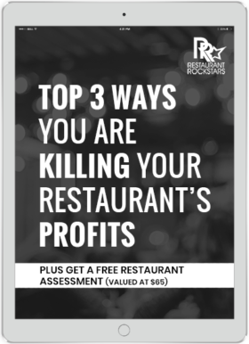 Top 3 Ways You Are Killing Your Restaurant's Profits